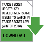 Click here to read our Trade Secret Update