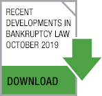 Button Recent Developments in Bankruptcy Law - October 2019
