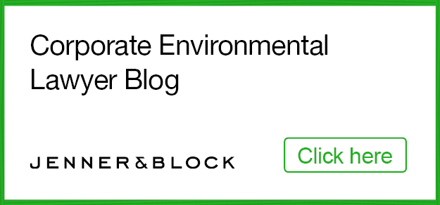 Click here for the Corporate Environmental Lawyer Blog